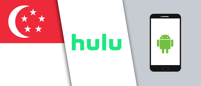How to Watch Hulu on Android in Singapore