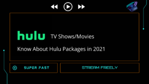 What are the Hulu packages in 2021